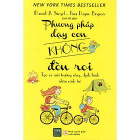 Sách Phương Pháp Dạy Con Không Đòn Roi ( Tặng kèm bookmark)