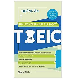 Cuốn Cẩm Nang giúp bạn học TOEIC một cách hiệu quả nhất: Phương Pháp Tự Học Toeic