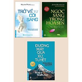 Combo Cẩm Nang Du Hành: Trở Về Từ Cõi Sáng + Ngọc Sáng Trong Hoa Sen + Đường Mây Qua Xứ Tuyết (Bộ 3 Cuốn Sách Hay Của Nguyên Phong / Tủ Sách Sống Đẹp)