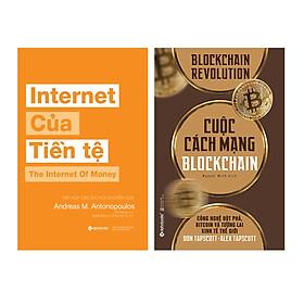 Combo Internet Của Tiền Tệ + Cuộc Cách Mạng Blockchain