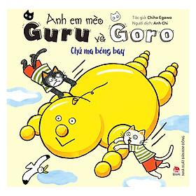 Anh Em Mèo Guru Và Goro: Chú Ma Bóng Bay