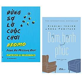 Combo 2 cuốn: Đừng Sợ Lỡ Cuộc Chơi (FOMO) + Dám Hạnh Phúc + Bookmark AHA