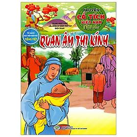 Quan Âm Thị Kính - Truyện Cổ Tích Việt Nam Đặc Sắc