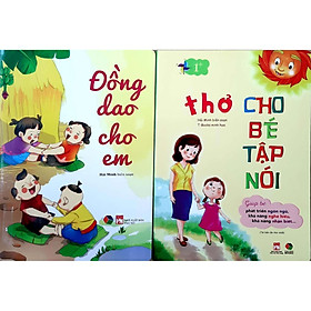 Combo Sách: Đồng Dao Cho Em + Thơ Cho Bé Tập Nói - Bìa Cứng