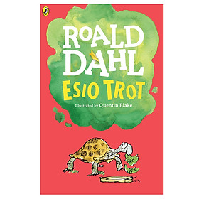 Esio Trot (Roald Dahl, Illustrated by Quentin Blake)