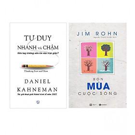 Combo Sách Kĩ Năng  Tư Duy Nhanh Và Chậm (Tái Bản 2017) + Bộ Sách Jim Rohn: Bốn Mùa Cuộc Sống - Châm Ngôn Cuộc Sống (Tái Bản)