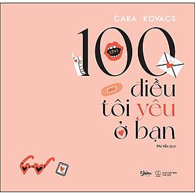 100 Điều Tôi Yêu Ở Bạn