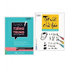 Combo sách hay: Tập Viết Chữ Hán Cho Người Mới Bắt Đầu + Tự Học Tiếng Trung Dành Cho Người Việt
