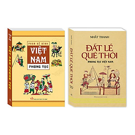 Combo Việt Nam phong tục (bìa mềm) , Đất lề quê thói  Phong tục Việt Nam (bìa mềm)