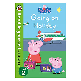 Peppa Pig: Going on Holiday – Read it yourself with Ladybird Level 2