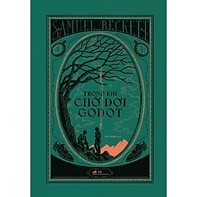 Sách - Trong khi chờ đợi Godot (Bìa cứng) (tặng kèm bookmark thiết kế)