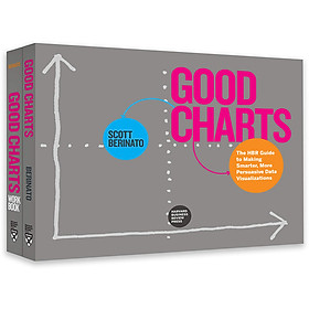 The Harvard Business Review Good Charts Collection: Tips, Tools, and Exercises for Creating Powerful Data Visualizations
