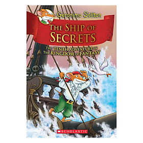Kingdom Of Fantasy Book 10: The Ship Of Secrets