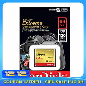 Thẻ Nhớ CF Sandisk 64GB Extreme 800X New (120 Mb/s) - Hàng Nhập Khẩu