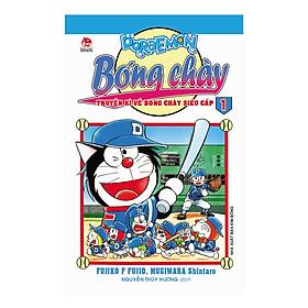 Doraemon Bóng Chày - Truyền Kì Về Bóng Chày Siêu Cấp - Tập 1 (Tái Bản 2019)