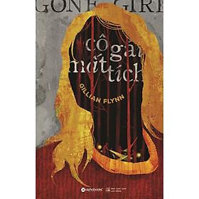 [Download sách] Cô Gái Mất Tích - Gone Girl ( Tái Bản 2019 )
