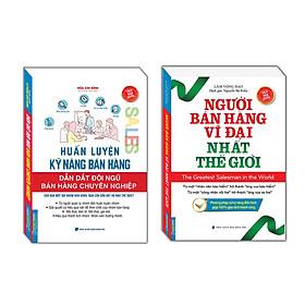 Sách Combo Người Bán Hàng Vĩ Đại Nhất Thế Giới+ Huấn Luyện Kỹ Năng Bán Hàng - Dẫn Dắt Đội Ngũ Bán Hàng Chuyên Nghiệp MHB