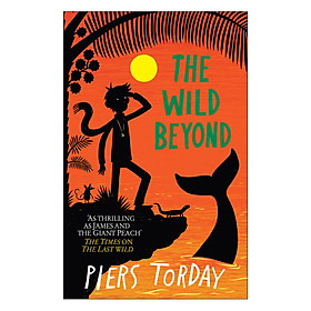 The Last Wild Trilogy: The Wild Beyond: Book 3 - The Last Wild Trilogy