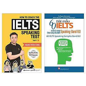 Combo Luyện Thi IELTS Hiệu Qủa: How To Crack The IELTS Speaking Test - Part 1 + 60 Bài Mẫu IELTS Và Bộ Từ Vựng Theo Từng Chủ Điểm - Speaking Band 8.0 (Tặng Kèm Bookmark Green Life)