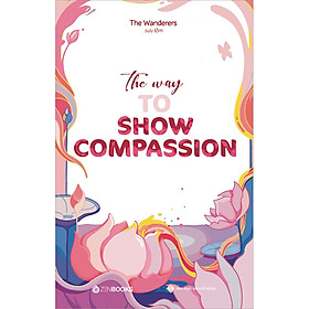 The Way To Show Compassion (Song Ngữ Anh - Việt)