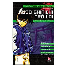 Thám Tử Lừng Danh Conan - Kudo Shinichi Trở Lại : Bí Ẩn Truyền Thuyết Thần Chim (Tái Bản)