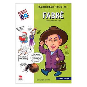 Danh Nhân Thế Giới: Fabrê (Tái Bản 2019)