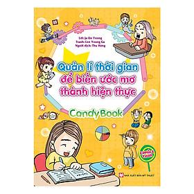 Candy Book- Quản Lí Thời Gian Để Biến Ước Mơ Thành Hiện Thực