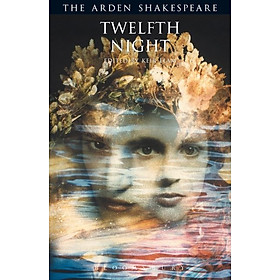 Twelfth Night: The Arden Shakespeare (Third Series)