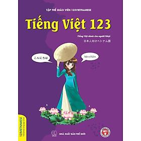 Tiếng Việt 123 (Tiếng Việt Dành Cho Người Nhật)