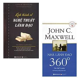 Combo Sách Lãnh Đạo: Kinh Thánh Về Nghệ Thuật Lãnh Đạo, Nhà Lãnh Đạo 360° (Tái Bản 2018)