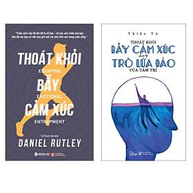 Combo Sách : Thoát Khỏi Bẫy Cảm Xúc + Thoát Khỏi Bẫy Cảm Xúc Hay Trò Lừa Đảo Của Tâm Trí
