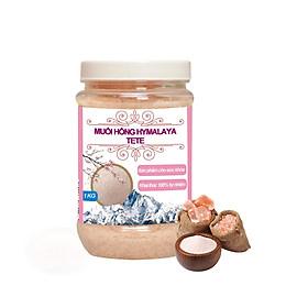Muối Hồng Himalaya TETE lựa chọn 500 gram và 1kg