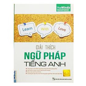 Giải Thích Ngữ Pháp Tiếng Anh (Không CD) - Phiên Bản Chibi