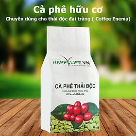 Cà Phê Hữu Cơ Thải Độc Happy Life VN - Cà Phê Chuyên Dùng Cho Thải Độc Đại Tràng - Làm Enema  - Coffee Enema ( Túi 500Gr)
