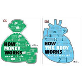 Combo Kiến Thức Tổng Hợp: How The Body Works - Hiểu Hết Về Cơ Thể + How Money Works - Hiểu Hết Về Tiền (Tặng Kèm Bookmark Green Life)