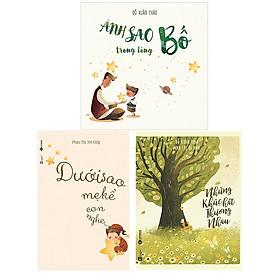 Bộ 3 cuốn sách của Phan Thị Hồ Điệp và Đỗ Xuân Thảo: Ánh Sao Trong Lòng Bố - Dưới Sao Mẹ Kể Con Nghe - Những Khúc Hát Thương Nhau