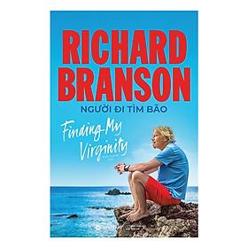 Richard Branson : Người Đi Tìm Bão ( Tặng Kèm Sổ Tay )