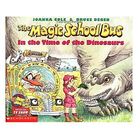 Magic School Bus: In The Time Of Dinosaurs - Chuyến Xe Khoa Học Kỳ Thú