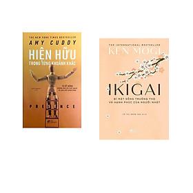 Combo 2 cuốn sách: Hiện hữu trong từng khoảng khắc + Ikigai bí mật sống trường thọ và hạnh phúc của người Nhật