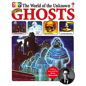 The World Of The Unknown All About Ghosts