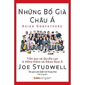 Sách - Những bố già châu Á (Tái bản 2018)