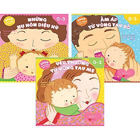 Combo 3 Cuốn: Yêu Thương Từ Vòng Tay Mẹ + Ấm Áp Từ Vòng Tay Bố + Những Nụ Hôn Diệu Kỳ (Ehon Nuôi Dưỡng Cảm Xúc)