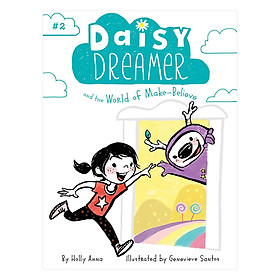 Daisy Dreamer, Book 2: The World Of Make-Believe