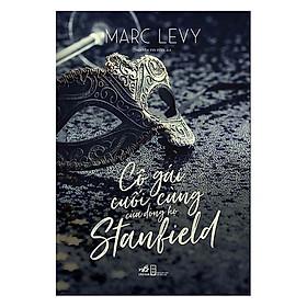 cuốn truyện mang đến nhiều tò mò và để lại một cái kết khá bất ngờ: Cô gái cuối cùng của dòng họ Stanlield