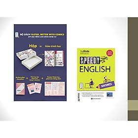 Combo Faster, Better with Comics – Tự học tiếng Anh cấp tốc qua truyện tranh + SPEEDY ENGLISH – SENTENCES - Sách học Tiếng Anh nhanh và hiệu quả nhất trong 30 ngày KR