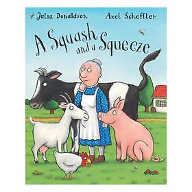 Squash And A Squeeze Big Book