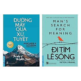Combo Đường Mây Qua Xứ Tuyết (Tái Bản) + Đi Tìm Lẽ Sống (2 cuốn)