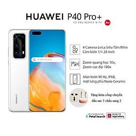 HUAWEI P40 Pro+ 5G (8+512G)| Bộ 5 Camera Siêu Tầm Nhìn Leica, Cảm biến 1/1,28 inch | Zoom Quang Học 10x, Zoom tối đa 100x | Nano Ceramic, Màn hình 90 Hz, IP68 | Ảnh chân dung AI, HUAWEI Golden Snap | Hàng Chính Hãng