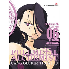 Fullmetal Alchemist - Cang Giả Kim Thuật Sư - Fullmetal Edition - Tập 6 (Tặng Bookmark PVC)