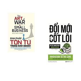 Combo 2 cuốn sách: Binh pháp tôn tử trong kinh doanh + Đổi Mới Từ Cốt Lõi